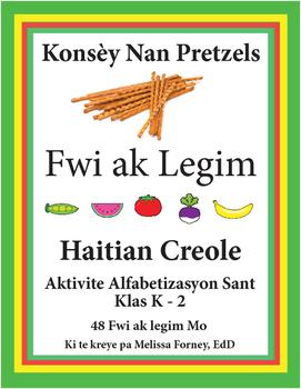 Pretzel Pointers: Fwi ak Legim (Fruits and Vegetables)
