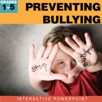 Preventing Bullying Interactive PowerPoint