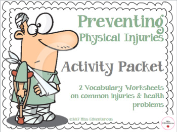 Preventing Physical Injuries Activity Packet