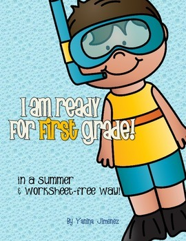I am ready for 1st grade in a summer and work-free way!