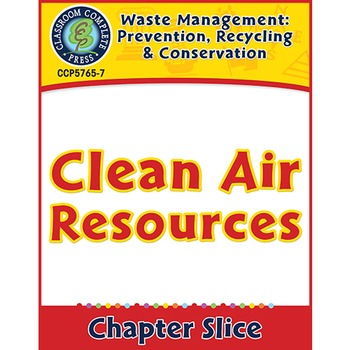 Prevention, Recycling & Conservation: Clean Air Resources Gr. 5-8