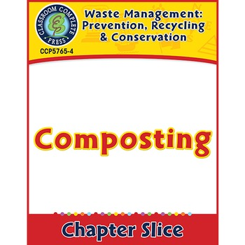 Prevention, Recycling & Conservation: Composting Gr. 5-8