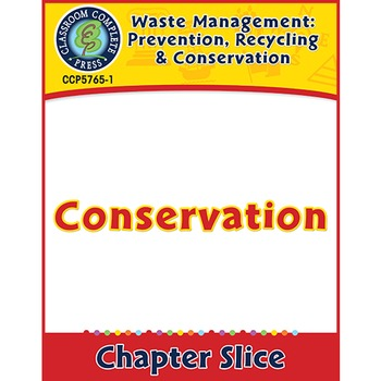 Prevention, Recycling & Conservation: Conservation Gr. 5-8