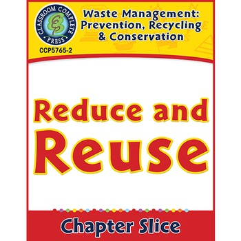 Prevention, Recycling & Conservation: Reduce and Reuse Gr. 5-8