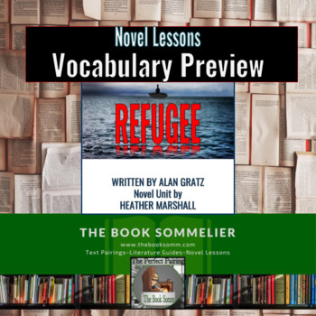 Preview Vocabulary Lessons for the Novel Refugee by Alan Gratz