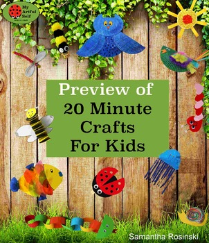 Preview of 20 Minute Crafts for Kids