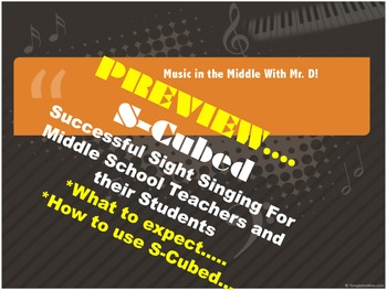 S-Cubed! Preview of the Successful Sight Singing Course fo