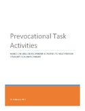 Prevocational Task Activities - hands-on tasks to build em