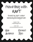 Prewriting Graphic Organizer using RAFT - Free