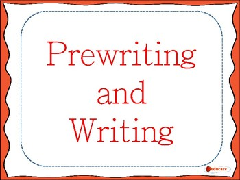 Prewriting and Writing