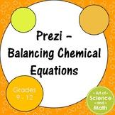 Prezi - Balancing Chemical Equations - High School Science