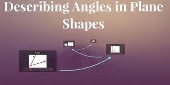 Prezi: Describing angles found in plane shapes