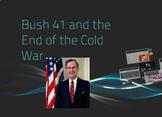 """Prezi Presentation - """"Bush 41 and the End of the Cold"""" w/G"""