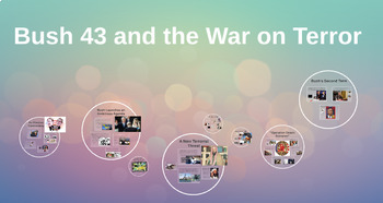 """Prezi Presentation - """"Bush 43 and The War on Terror"""" with Guided Notes Worksheet"""