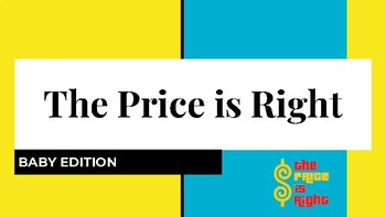 Price is Right Baby Edition