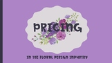 Pricing in the Floral Industry, Floral Design, Agriculture
