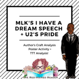 MLK I Have A Dream speech: author's craft analysis activity and U2's Pride T-T-T