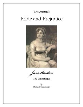 Pride and Prejudice: 150 Chapter Questions