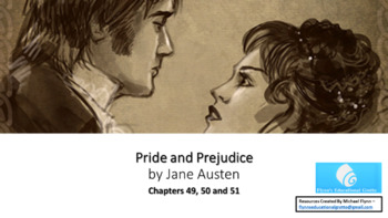 Pride and Prejudice (19) Chapters 49, 51 and 51