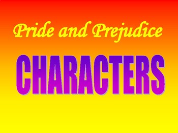 Pride and Prejudice Character and Plot Overview
