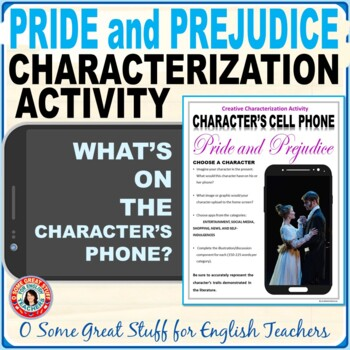 PRIDE AND PREJUDICE CHARACTERIZATION CELL PHONE ACTIVITY Fun and Creative
