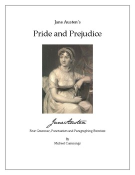 Pride and Prejudice: Four Grammar, Punctuation and Paragraphing Exercises