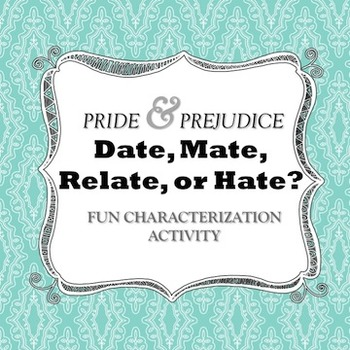 Pride and Prejudice: Fun Characterization and Textual Evidence Activity