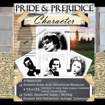 Pride and Prejudice Novel Study: Character (PowerPoint and Worksheets)