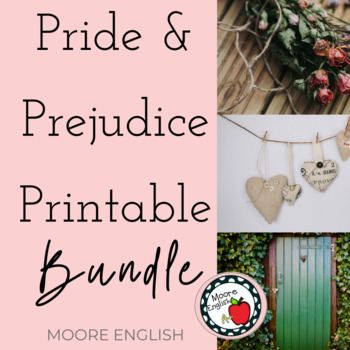 Pride and Prejudice Printable Bundle (65 questions, 50 pages, 7 resources)