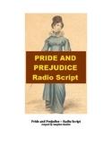 Drama - Pride and Prejudice - Radio Script