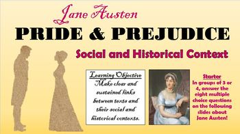Pride and Prejudice - Social and Historical Context!