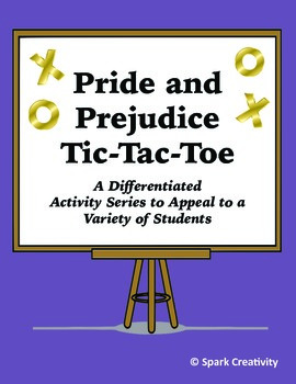 Pride and Prejudice Tic-Tac-Toe, A Differentiated Series of Writing Activities