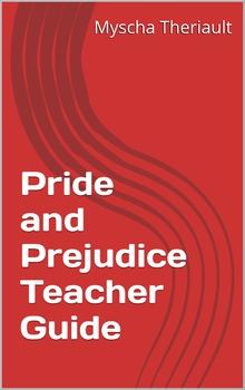 Pride and Prejudice Vocabulary, Lesson Plans and Teacher Guide