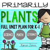 Plants Unit Plan for K-1