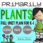 Plants Unit Plan for K-1