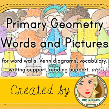 Primary 2D and 3D Geometry: Shapes and Figures (Word Wall with Pictures)