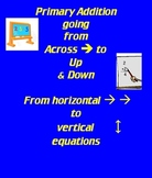 Primary Addition Across to Up and Down Horizontal to Vertical
