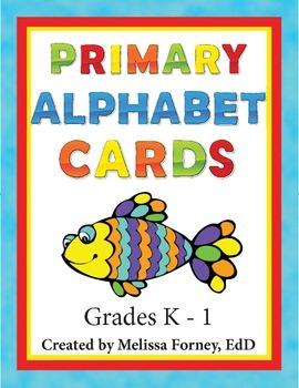 Primary Alphabet Cards Grades K - 1 Literacy Centers