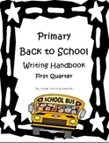 Primary Back to School Common Core Writing -Lessons & Prom