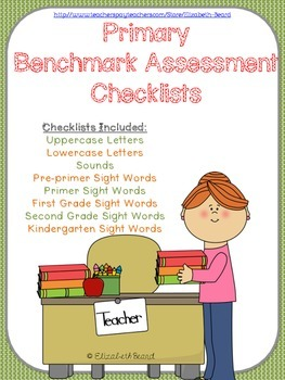 Primary Benchmark Assessments: Letters, Sounds, and Dolch Sight Words