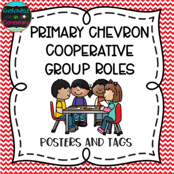 Primary Chevron Cooperative Group Roles- Posters and Student Tags