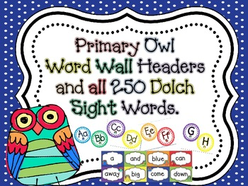 Primary Owl Themed Word Wall Headers and all 250 Dolch Sight Words (Editable)