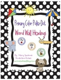 Primary Color Polka-Dot Word Wall Headers