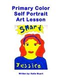 Primary Color Self Portrait Art Lesson!