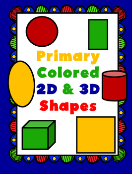 Primary Colored 2D & 3D Shapes