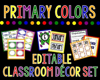 Primary Colored Themed Classroom Decor Set {Editable Labels, & Banner}