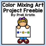 Primary Colors (Color Mixing) Art Project - Printable Freebie!