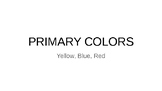 Primary Colors - Complete Lesson Plan