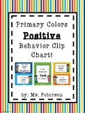 Primary Colors Themed Positive Behavior Clip Chart!