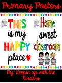 Primary Colors This is My Happy Place and Home Sweet Classroom Poster